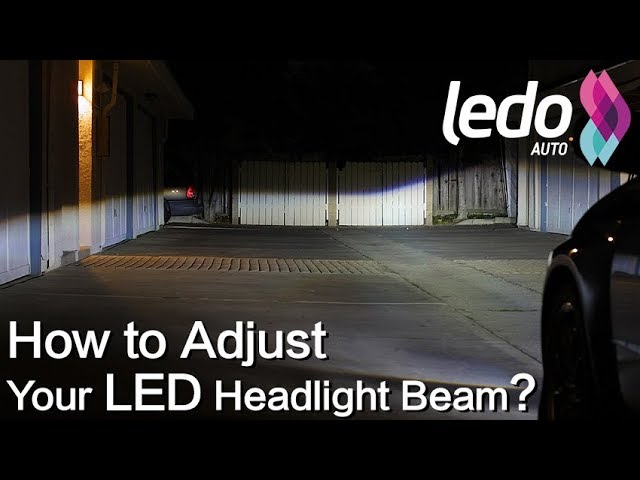 How to Aim and Adjust an LED Headlight Bulb Light Beam?